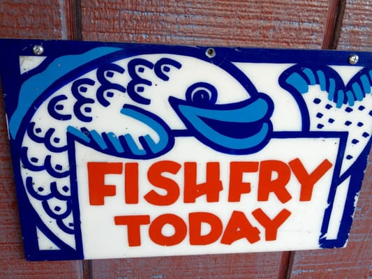 Fish fry sign on the seafood shack in the back yelp for Where can i get fish and chips near me