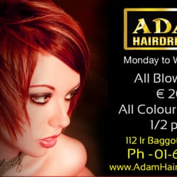 Monday - Wednesday all colour & high lights HALF PRICE, all wash & b/drys €20, all wash,cut &b/drys are €48